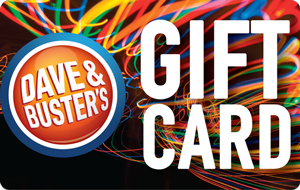 Dave & Buster's - Gift Cards